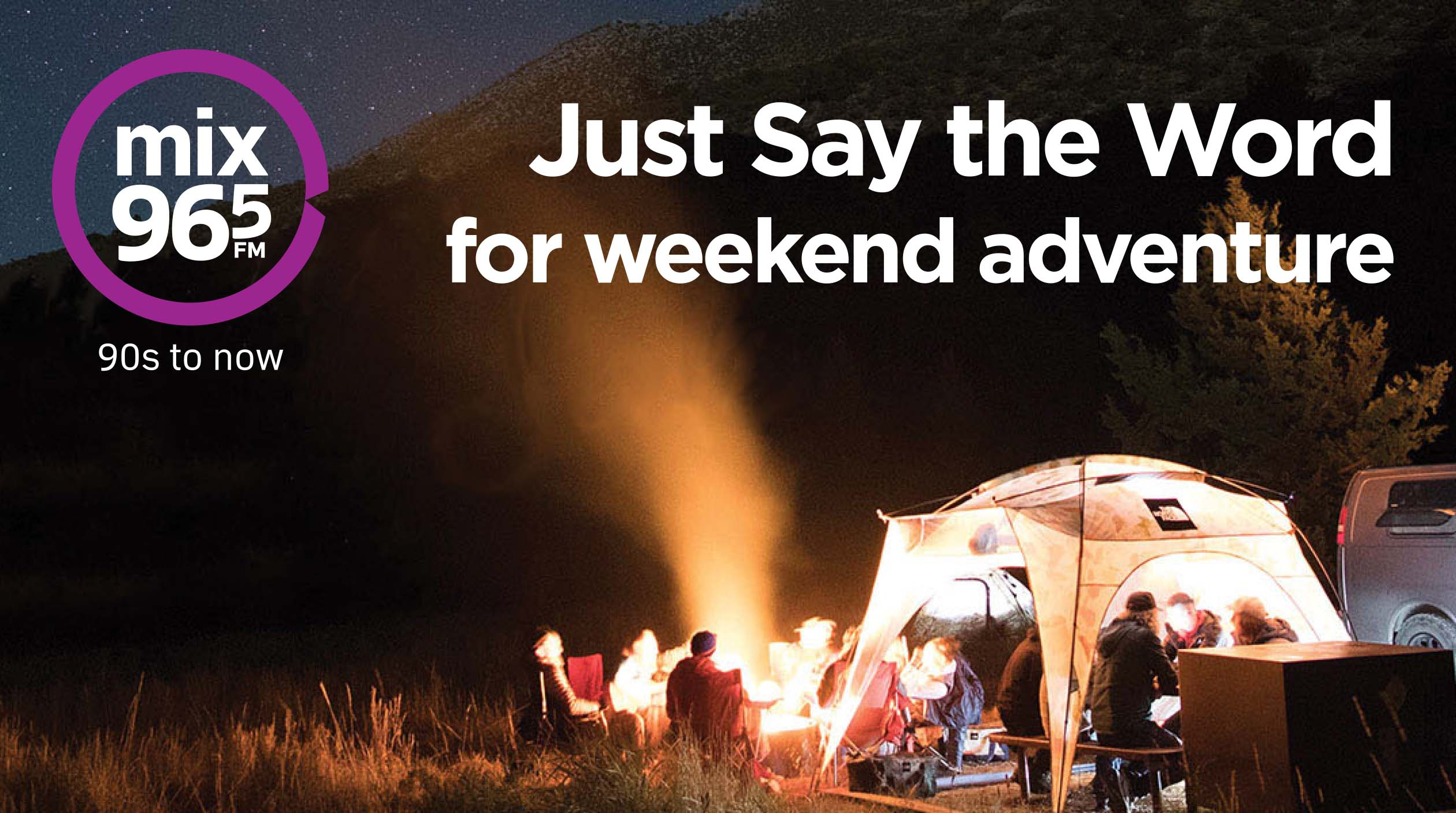 Mix 96-5's Just Say The Word for Weekend Adventures