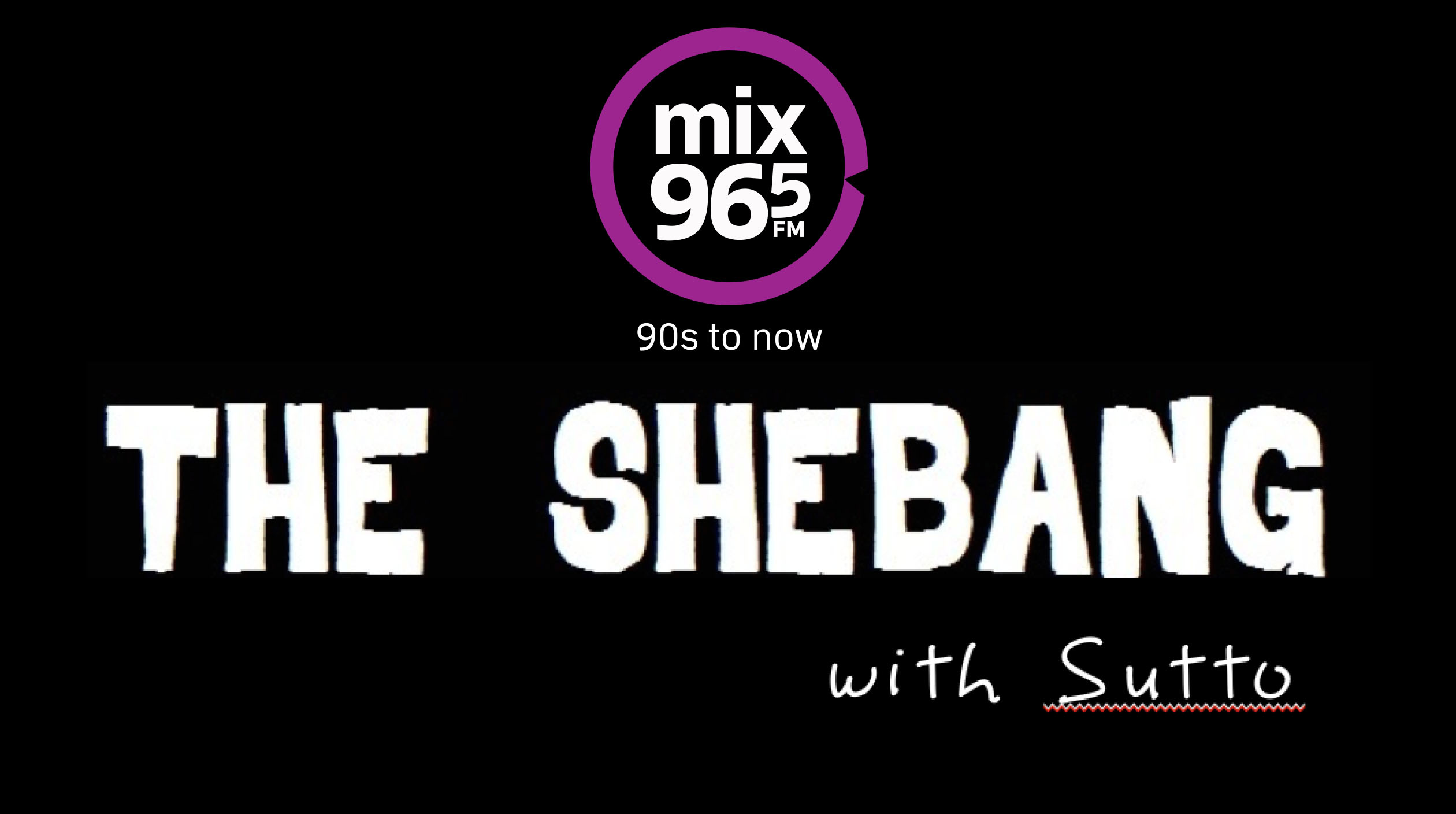 Mix 96-5 Shebang with Sutto
