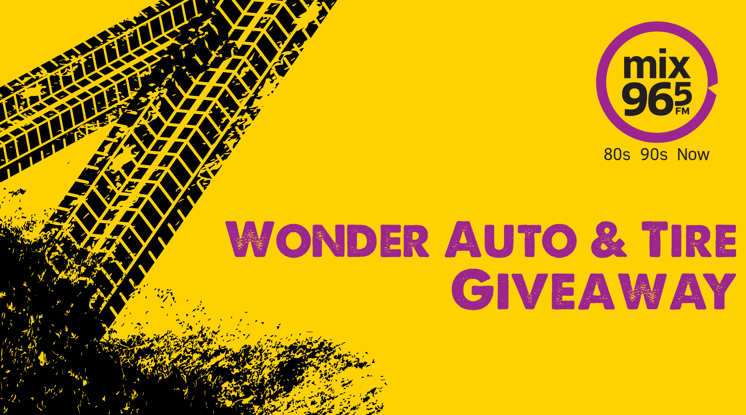 Mix 96-5 Wonder Auto & Tire Giveaway