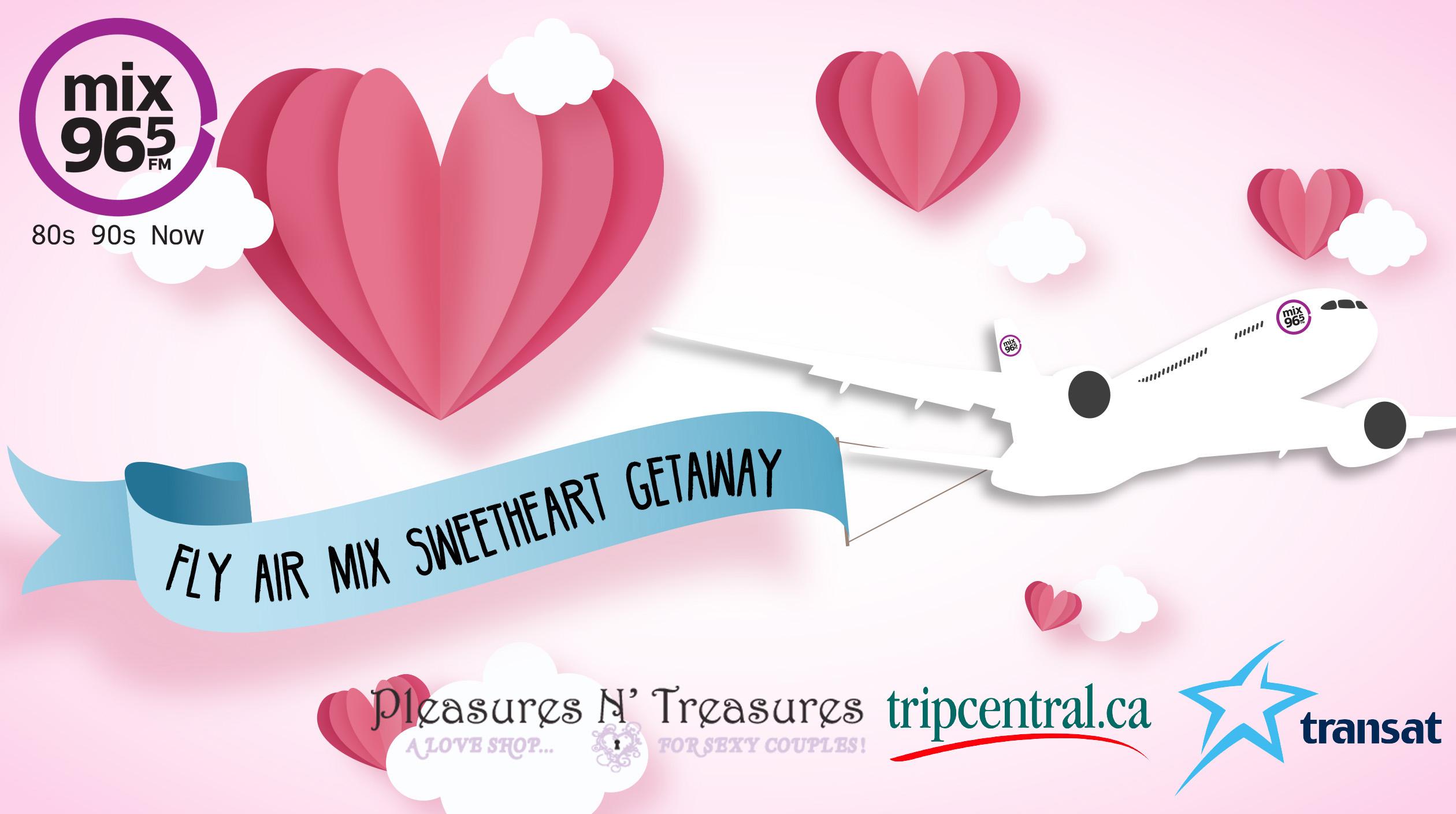 Mix 96-5 Fly Air Mix Sweetheart Getaway