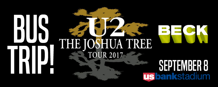 U2 & Beck at U.S. Bank Stadium Bus Trip - $249!