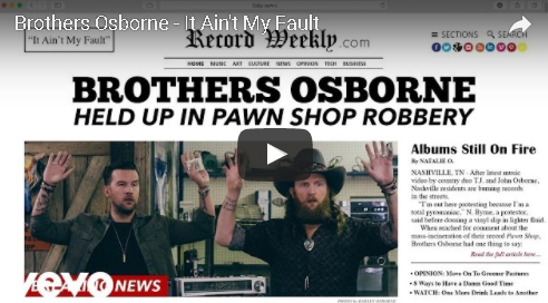 "Brothers Osborne ""It Ain't My Fault"""