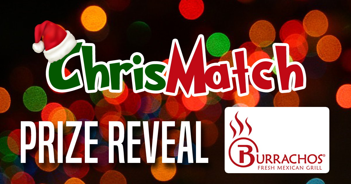 ChrisMatch PRIZE REVEAL - Burrachos