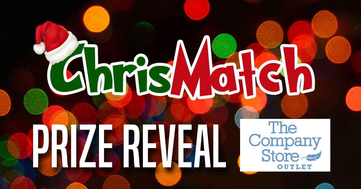 ChrisMatch PRIZE REVEAL - The Company Store Outlet