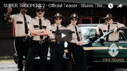 Super Troopers II Official Teaser
