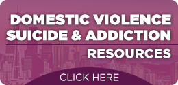 Domestic Violence, Suicide & Addiction Resources