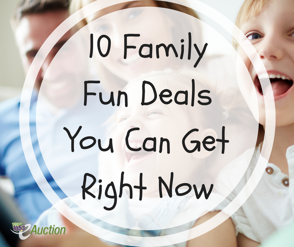 10 Family Fun Deals You Can Get Right Now