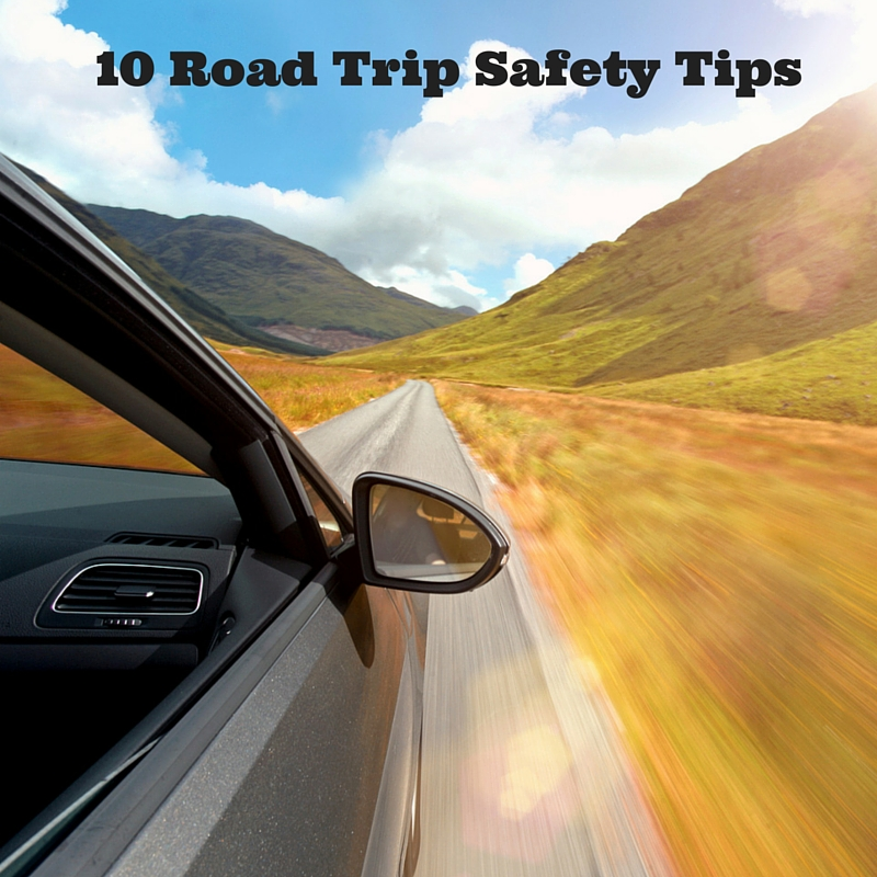 10 Road Trip Safety Tips