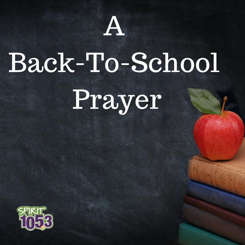 A Back-To-School Prayer