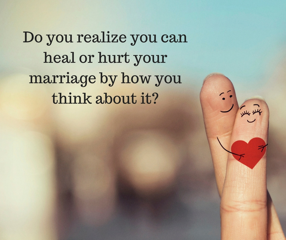 The Power of Right Thoughts in Marriage