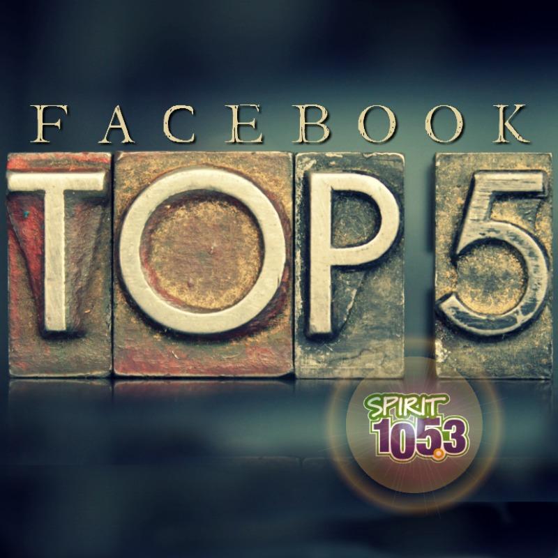 Facebook Top 5 (3/10-03/16)