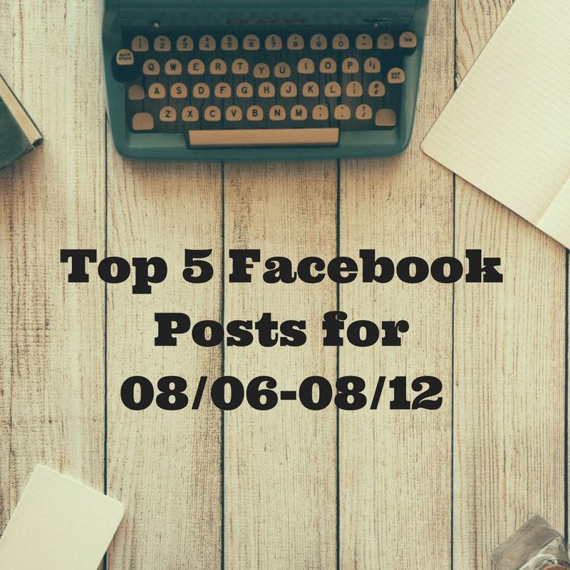 Facebook Top 5 (07/30-08/05)