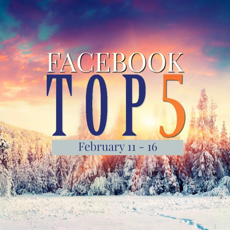 Facebook Top 5 (2/11-2/16)
