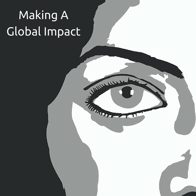 Having a Global Impact