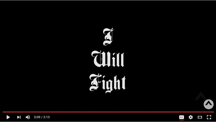VIDEO: I Will Fight