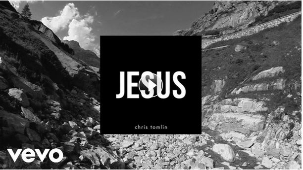 New Chris Tomlin Single 'Jesus'