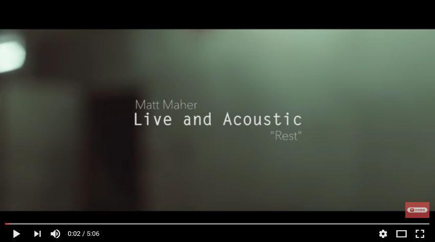 Matt Maher - 'Rest' (Live & Acoustic)