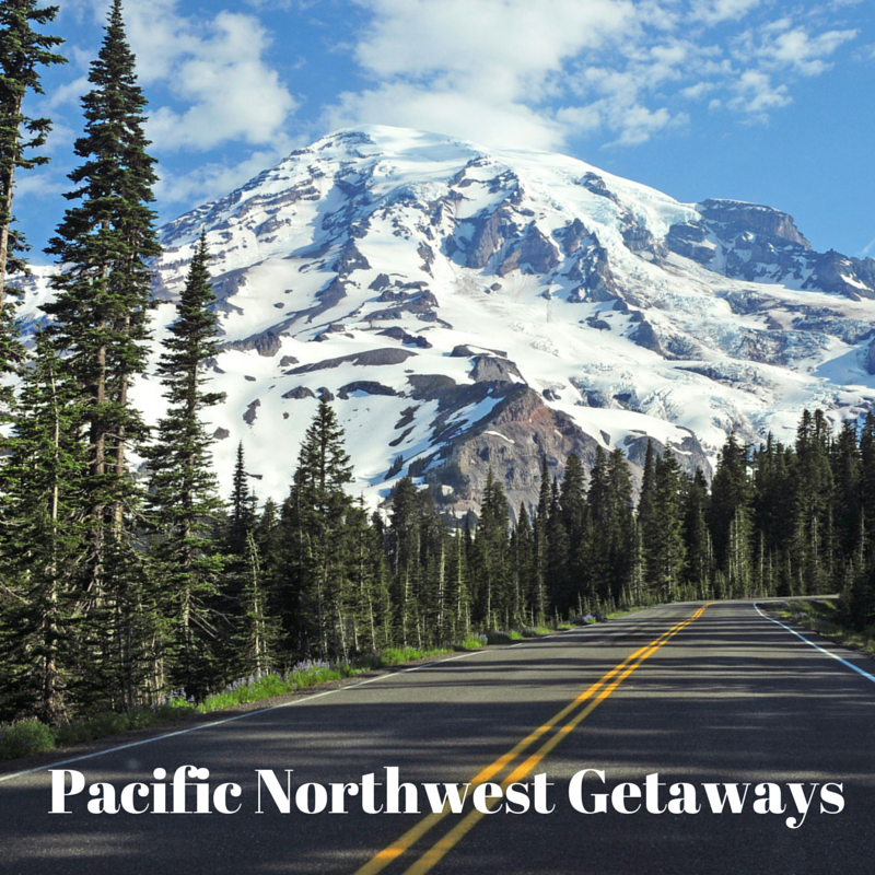 Pacific Northwest Getaways