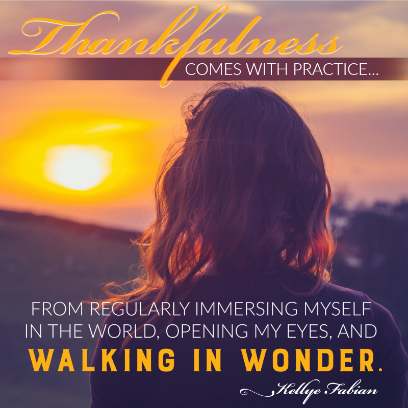 Practicing Thankfulness in the World