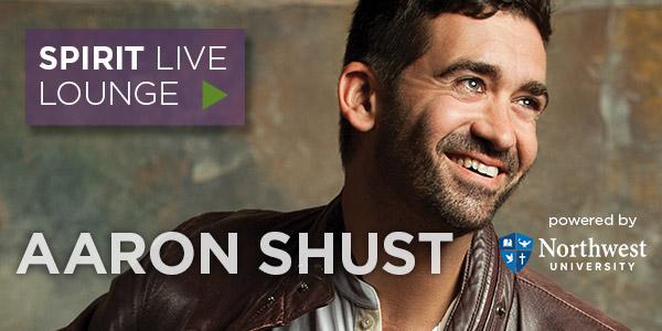 SPIRIT Live Lounge: Aaron Shust