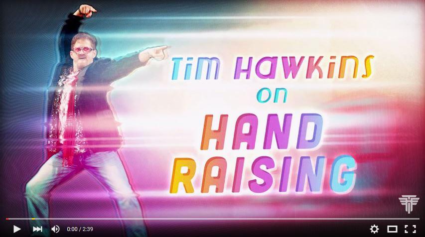 Tim Hawkins on Hand Raising