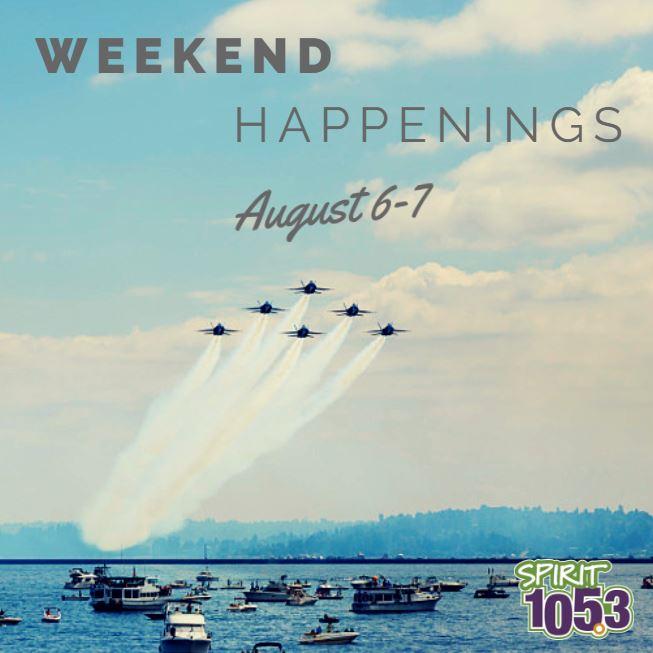 Weekend Happenings: August 6-7