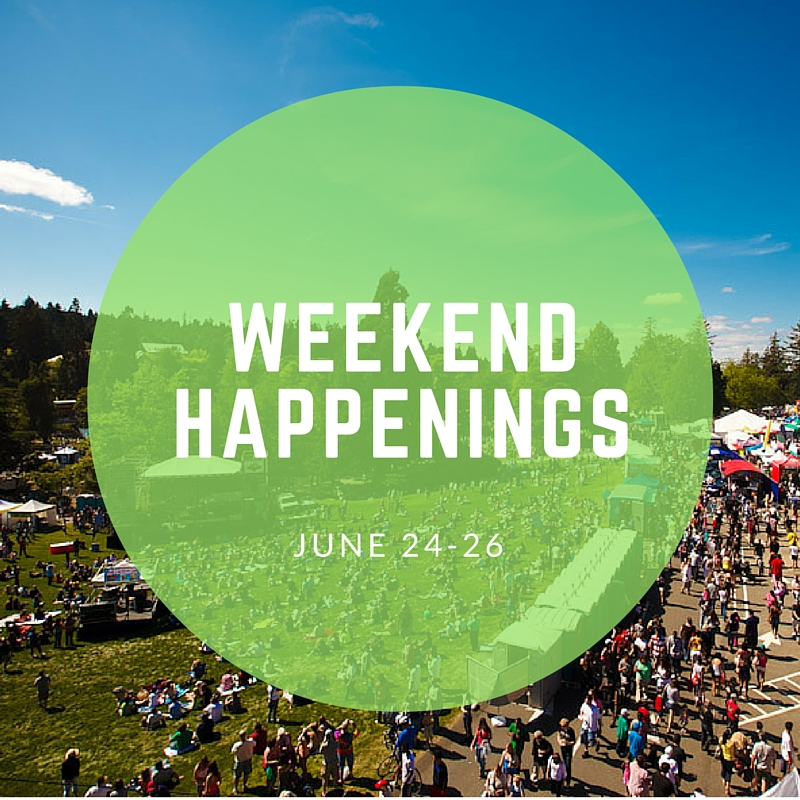 Weekend Happenings: June 25-26