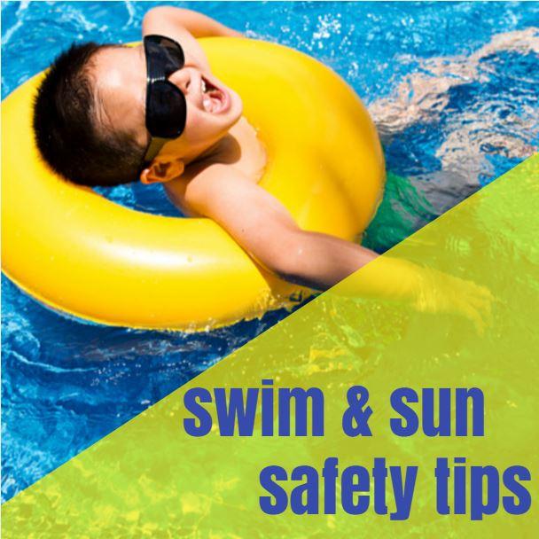 Swim & Sun Safety Tips