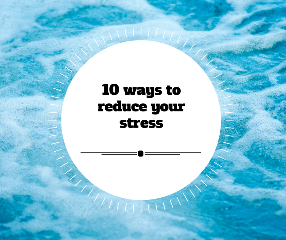 10 Stress Relieving Techniques To Try Today