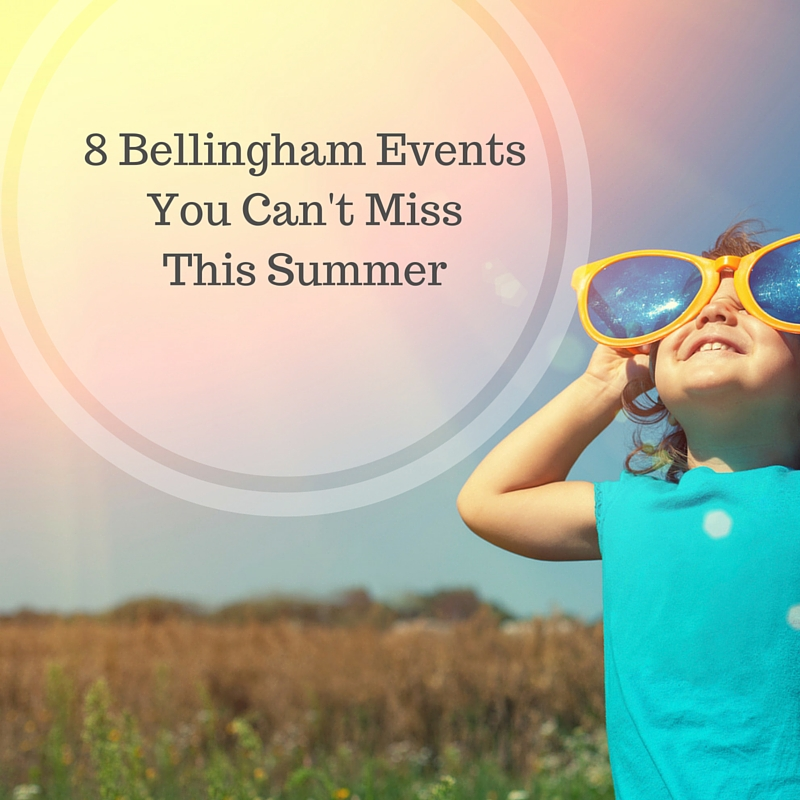 8 Bellingham Events You Can't Miss This Summer