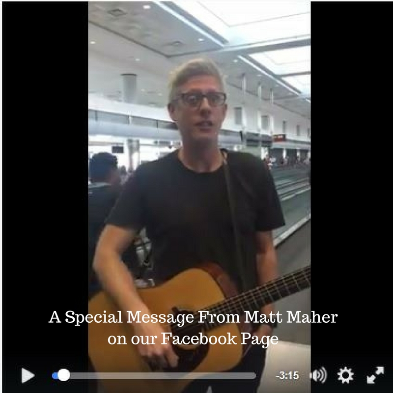 A Special Message From Matt Maher