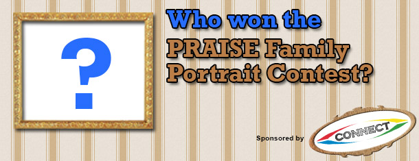 PRAISE Family Portraits Winners