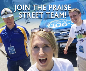 Join the PRAISE Street Team