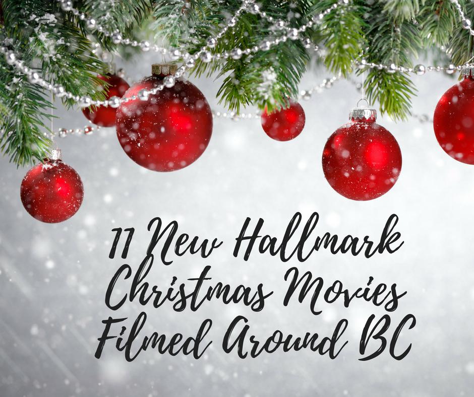 Off The Beaten Path: 11 New Hallmark Christmas Movies Filmed Around BC