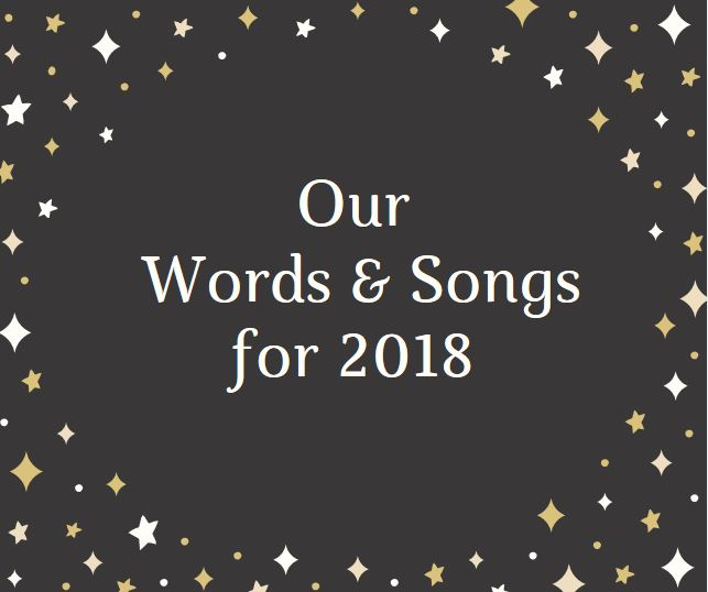 Our Words & Songs of 2018