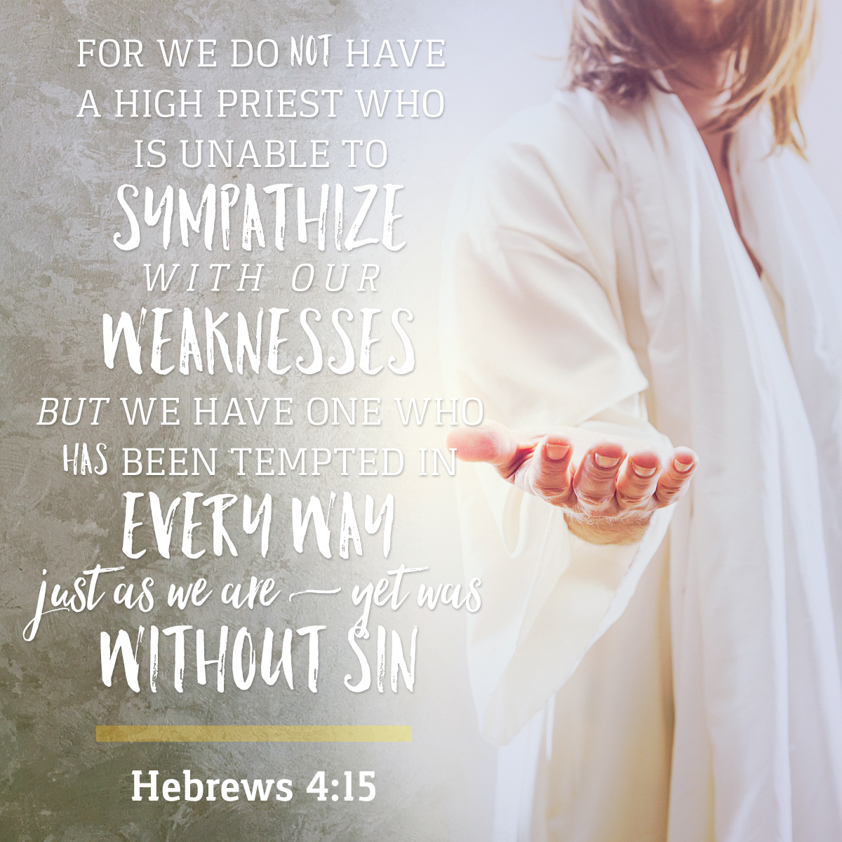 Hebrews 4:15 - Daily Verse