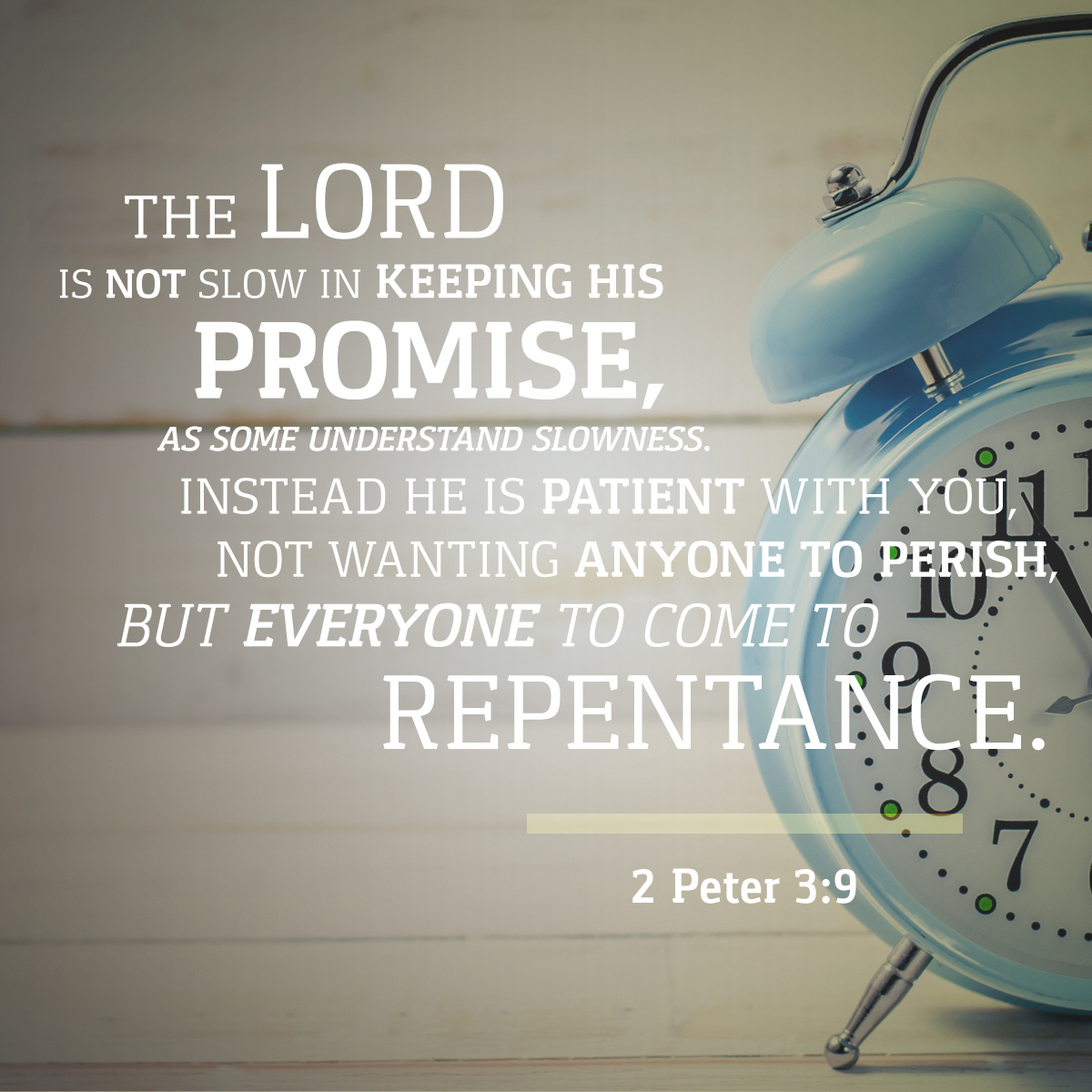 2 Peter 3:9 - Daily Verse
