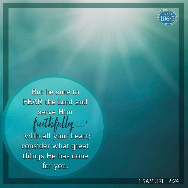 Daily Verse: 1 Samuel 12:24