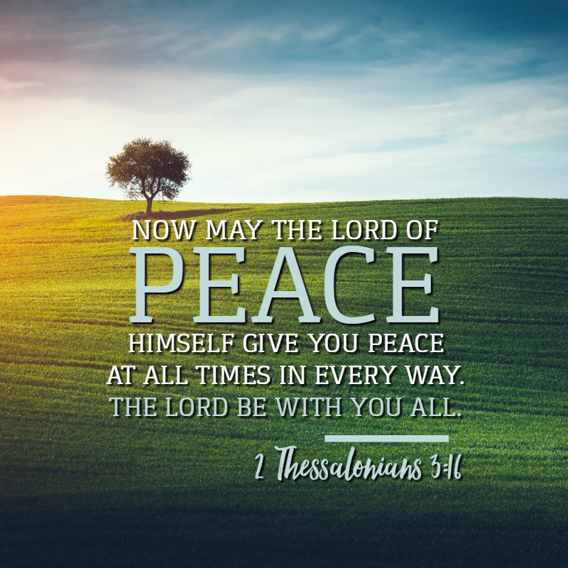 Daily Verse: 2 Thessalonians 3:16