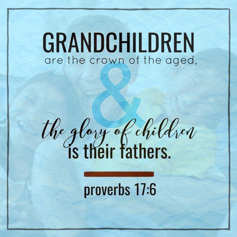 Daily Verse: Proverbs 17:6