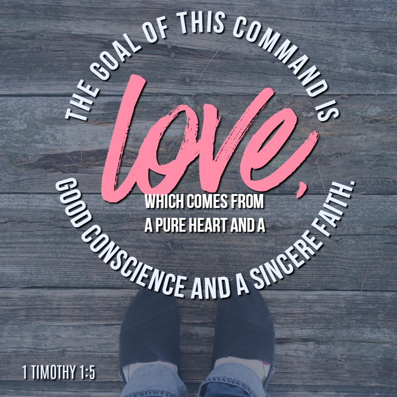 Daily Verse: 1 Timothy 1:5