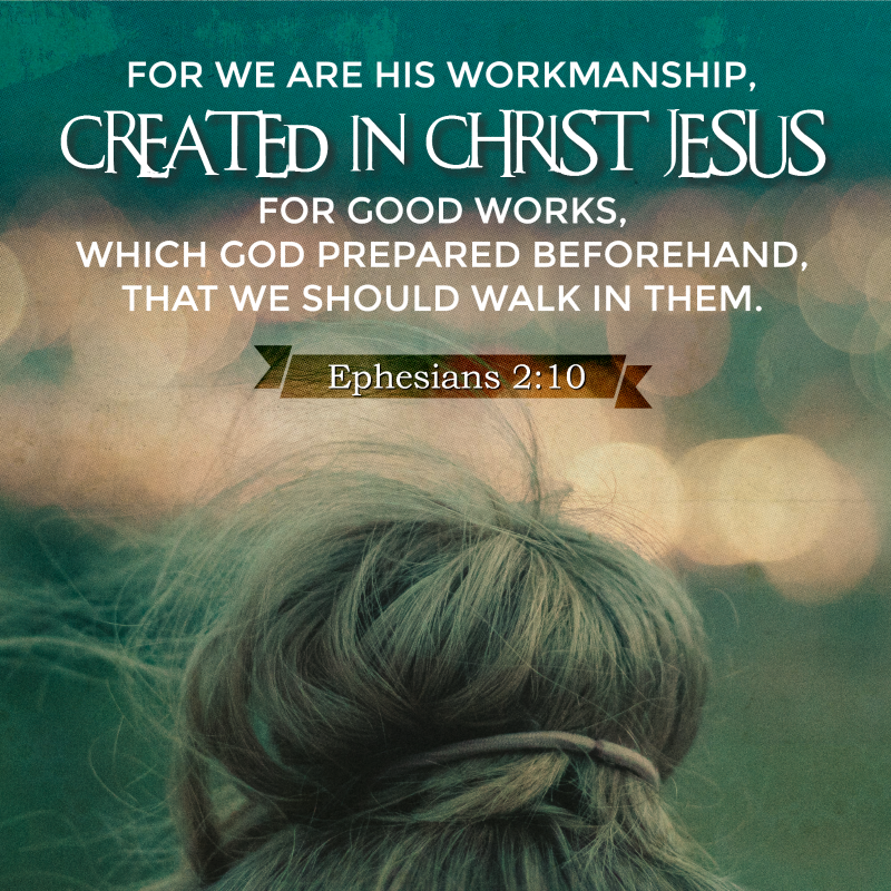 Daily Verse: Ephesians 2:10