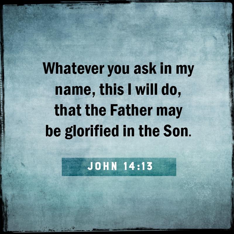 Daily Verse: John 14:13