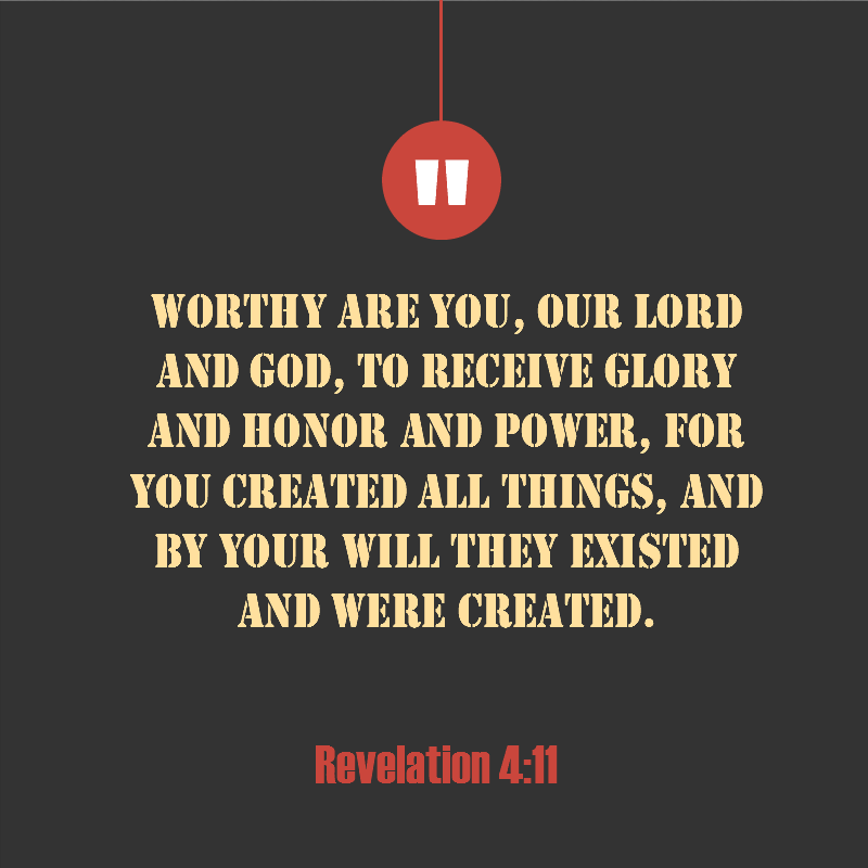 Daily Verse: Revelation 4:11
