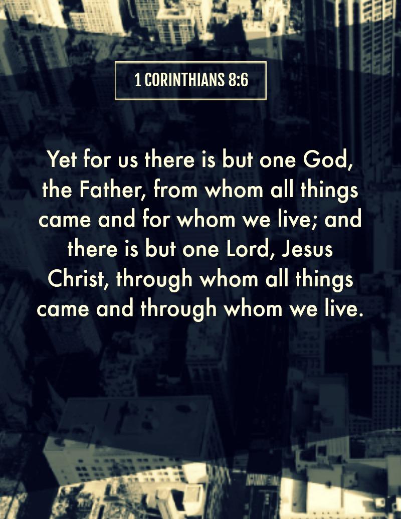Daily Verse: 1 Corinthians 8:6