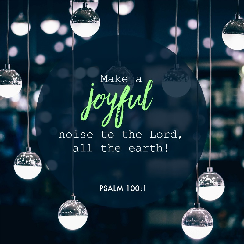 Daily Verse: Psalm 100:1