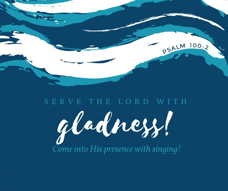 Daily Verse: Psalm 100:2