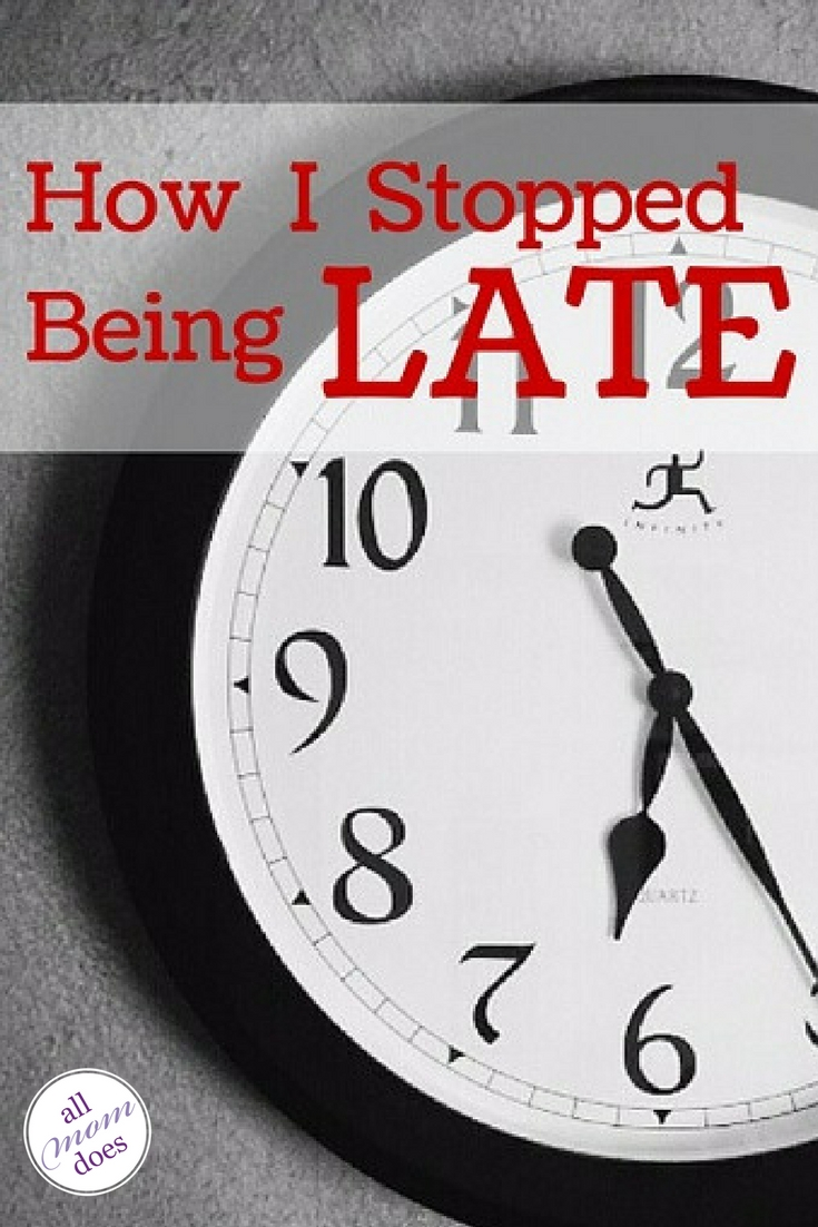 How to stop being late: a simple trick that will help get you (and your kids) out of the house on time.