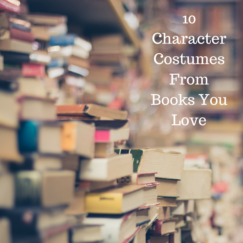 10 Character Costumes From Books You Love