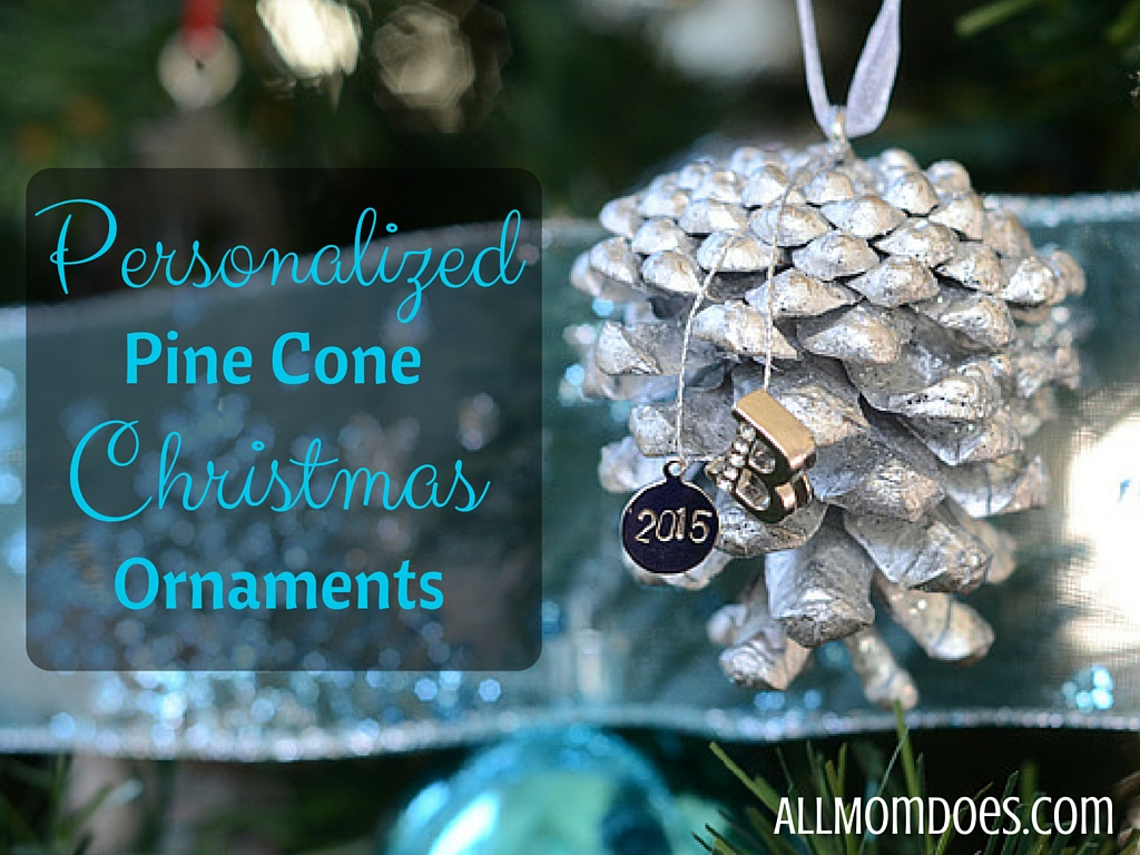 DIY Personalized Pine Cone Christmas Ornaments